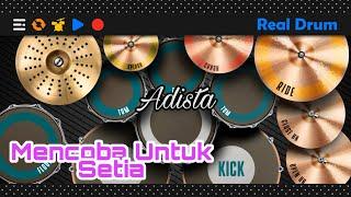 Download Adista - Mencoba Untuk Setia   Real Drum Cover