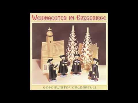 Geschwister Caldarelli -  Weihnachten im Erzgebirge (das komplette Album) - Weihnachtslieder