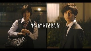 We Can Meet In The Middle || Shimada Hibiki + Ito Kosaku