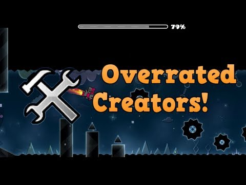 TOP 10 OVERRATED CREATORS IN GEOMETRY DASH