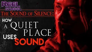 How A QUIET PLACE effectively uses SOUND
