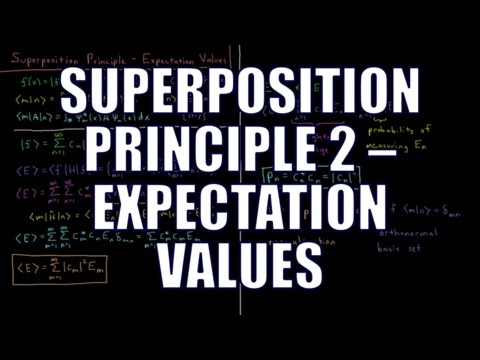 Quantum Chemistry 4.11 - Superposition Principle 2: Expectation Values