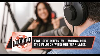 EXCLUSIVE INTERVIEW - Moฑica Ruiz (The Peloton Wife) One Year Later