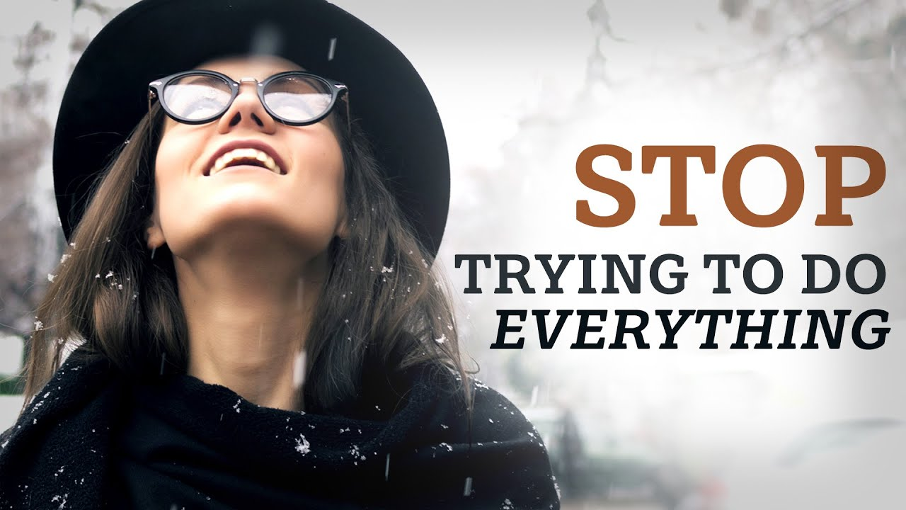 Stop Trying To Do Everything // Inspirational Christian Video - Troy Black