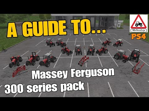 Farming Simulator 17 PS4: A Guide to... Massey Ferguson 300 Series Pack.