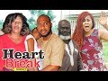 HEART BREAK 2 - LATEST NIGERIAN NOLLYWOOD MOVIES || TRENDING NOLLYWOOD MOVIES