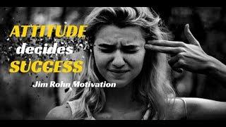 Jim Rohn: Attitude decides Success (Personal Development)