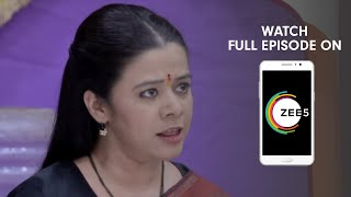 Mazhya Navryachi Bayko - Spoiler Alert - 11 Mar 2019 - Watch Full Episode On ZEE5 - Episode 812