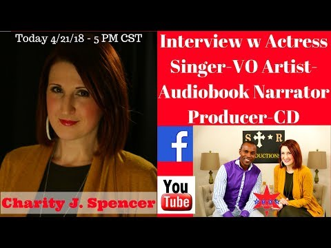 S.T.A.R. Productions Interview with Charity Spencer - Actress/Singer/VO Artist/CD/Producer