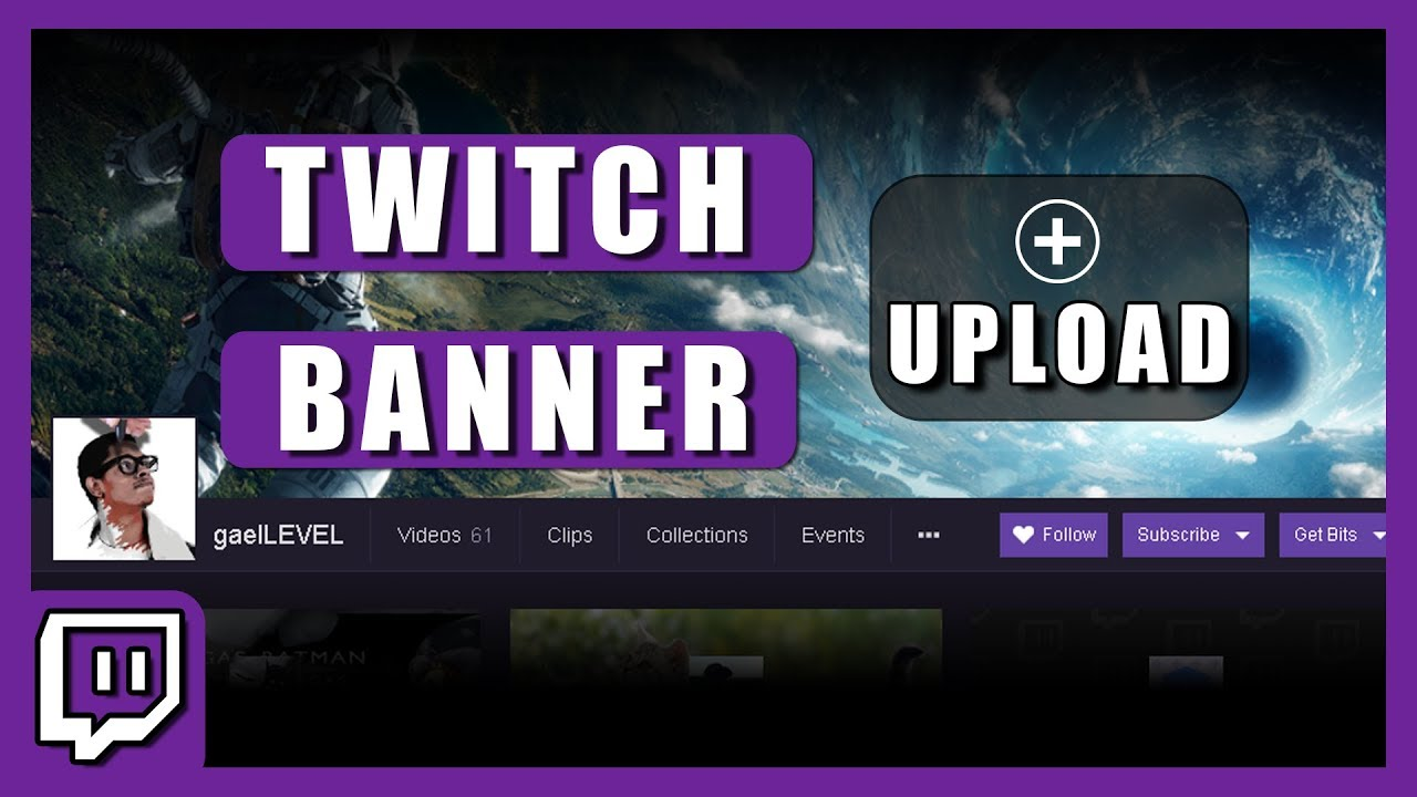How To Change Your Twitch Banner 2018 Youtube