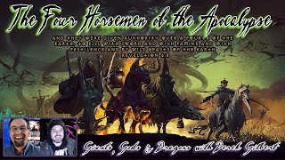 The Four Horsemen of the Apocalypse with Derek Gilbert from Giants, Gods & Dragons