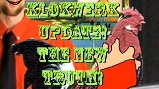 KLOKWERK update!  The new truth!