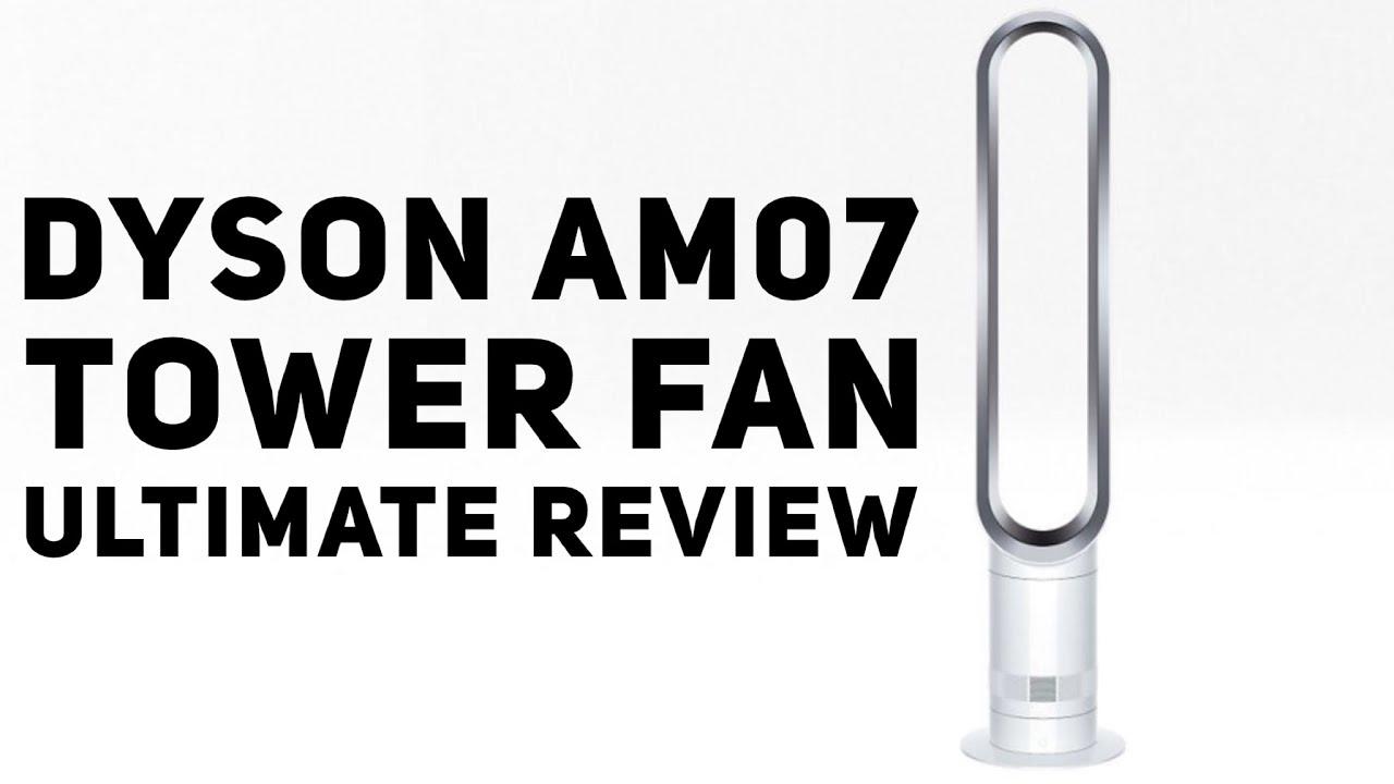 Dyson Am07 Tower Fan Ultimate Review Better Than A 30 Fan Youtube