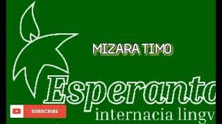 ESPERANTO MUSIC * MIZERA TIMO