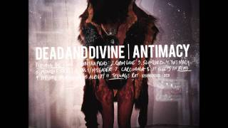 Watch Dead  Divine Antimacy video