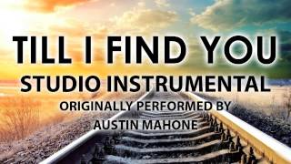 Till I Find You (Cover Instrumental) [In the Style of Austin Mahone]