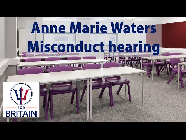 For Britain member's misconduct hearing //Anne Marie Waters // For Britain