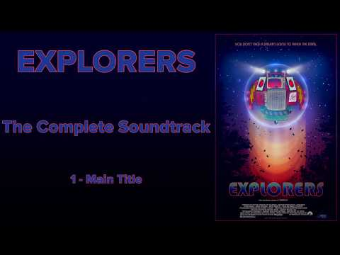 Explorers: The Complete Soundtrack by Jerry Goldsmith