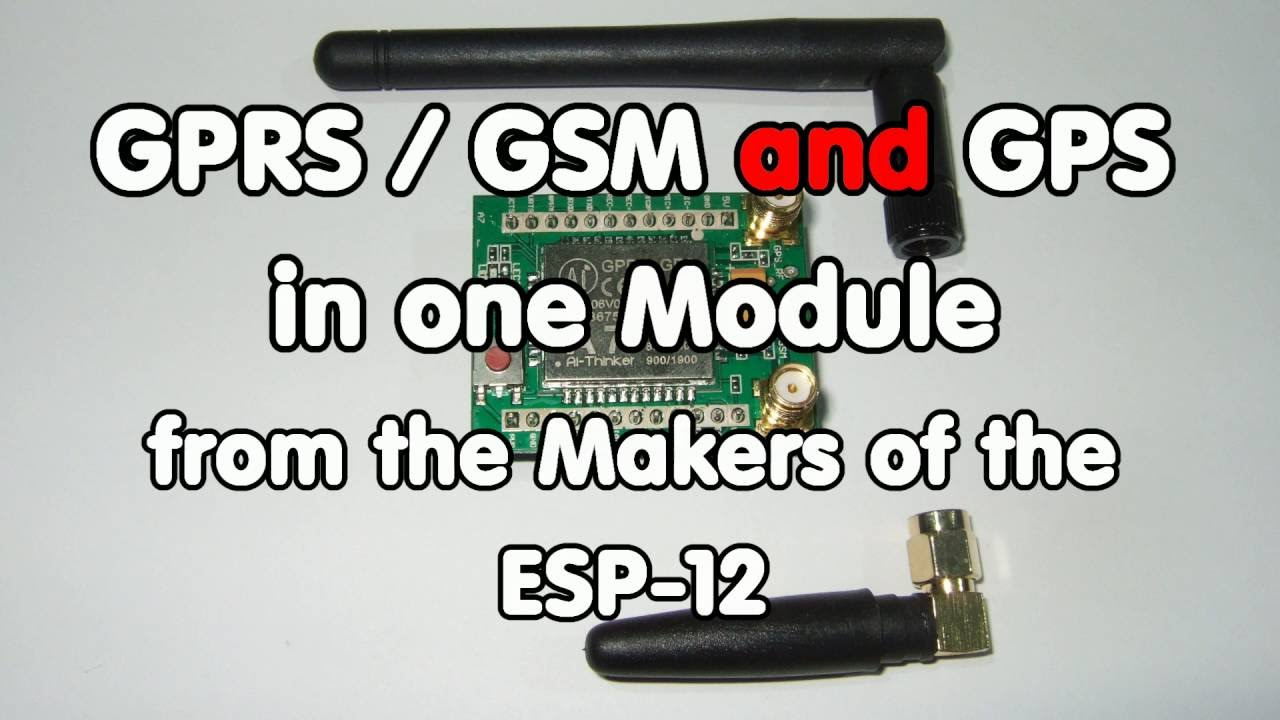 #79 GPRS/GSM and GPS in one cheap module: The A7 from AI-Thinker