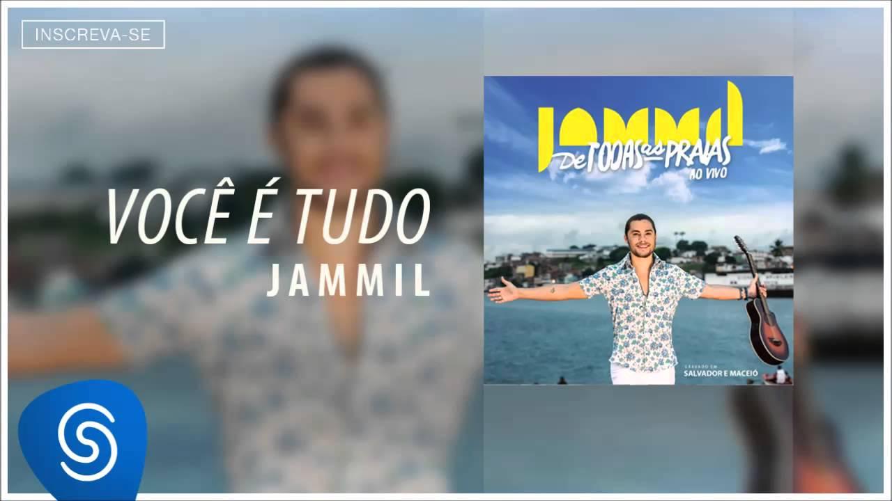 Jammil Voce E Tudo Album De Todas As Praias Youtube