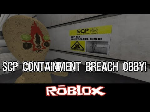 Scp Containment Breach Obby Huge Detailed Obby Roblox Scp Containment Breach Obby By Joshman901 Roblox Youtube