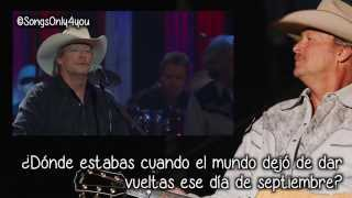 Where Were You - Alan Jackson (Traducida Al Español) [When the World Stopped Turning]