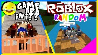 GAME APA INI?? : Roblox Random Game