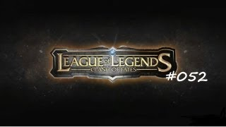 Let's Play Together League of Legends #052 Bah, ist die Spinne ekelig