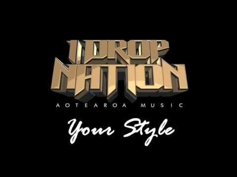 1 Drop Nation - Your Style