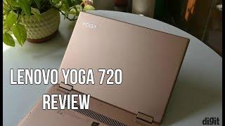 Lenovo Yoga 720 Full Review | Digit.in