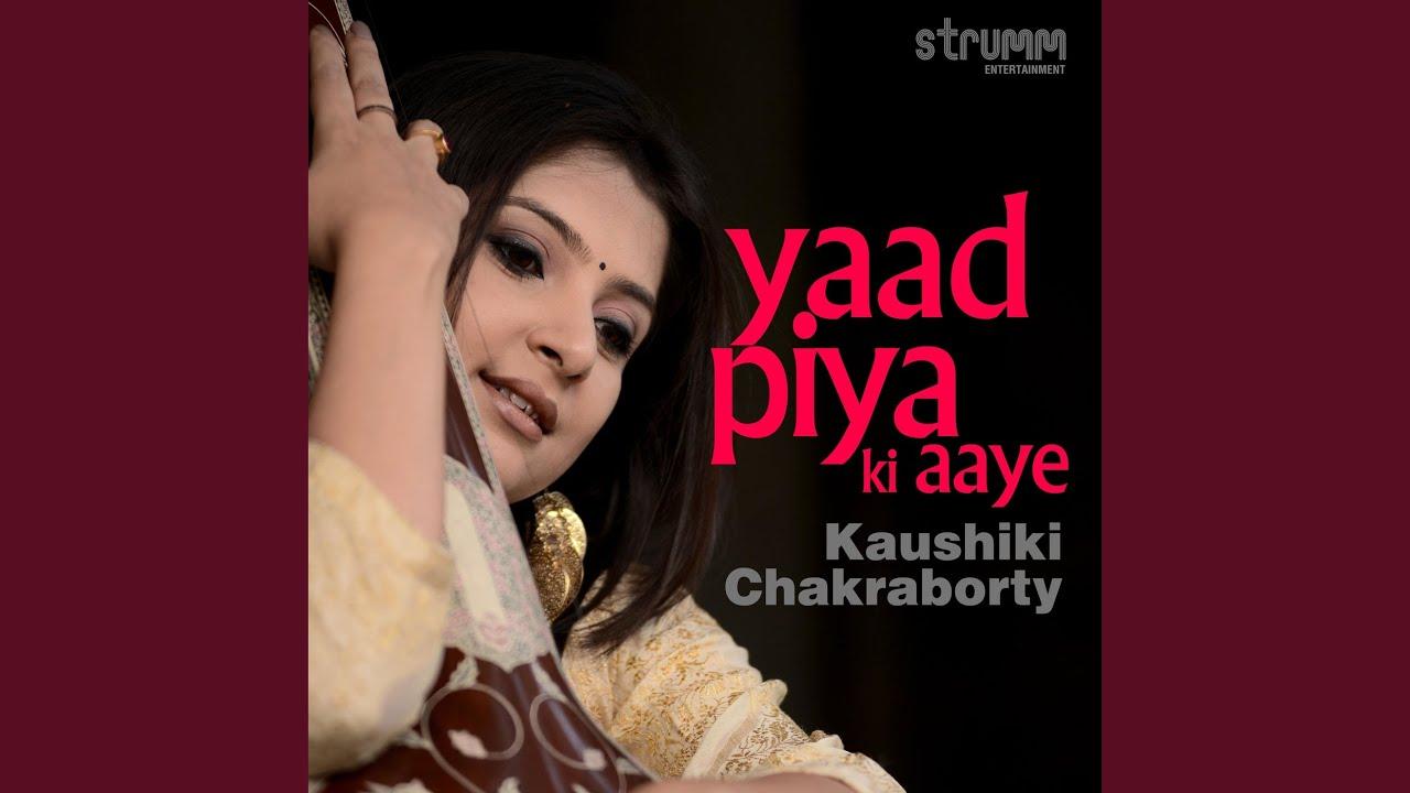 Download Yaad Piya Ki Aaye