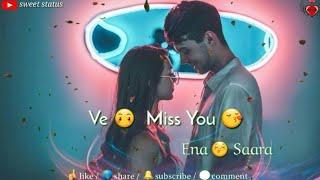 miss you inna sara whatsapp status !! Love status !! #sweetstatus