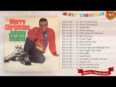 Best Christmas Songs Of Johnny Mathis - Johnny Mathis Christmas  Album 2019 Mp3