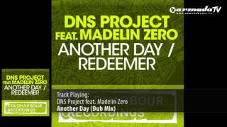 DNS Project feat. Madelin Zero - Another Day (Dub Mix)