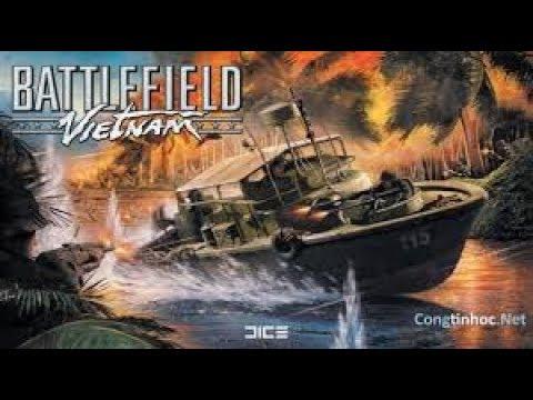 Hướng Dẫn tải trò Chiến tranh Việt Nam Battlefield