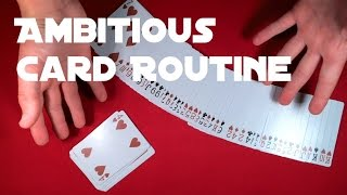Ambitious Card Routine | Best Card Trick