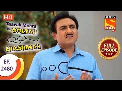 Taarak Mehta Ka Ooltah Chashmah – Ep 2480 – Full Episode – 1st June, 2018