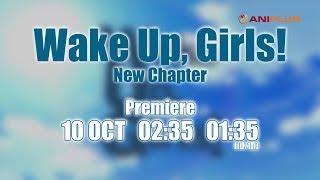 Watch Wake Up, Girls! Shin Shou Anime Trailer/PV Online