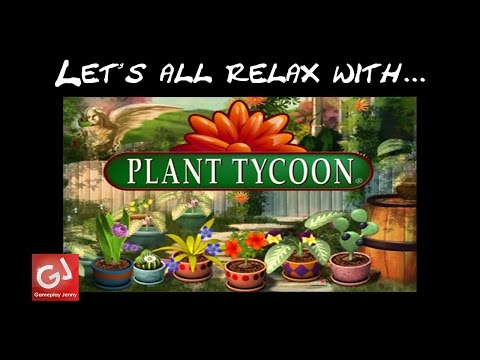 """SEEDS AND SEEDLINGS...AND SOME SALSA"" - Let's Play Plant Tycoon (Badly)"