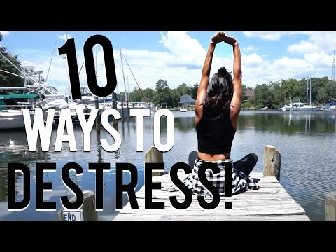 10 Ways to De-Stress!
