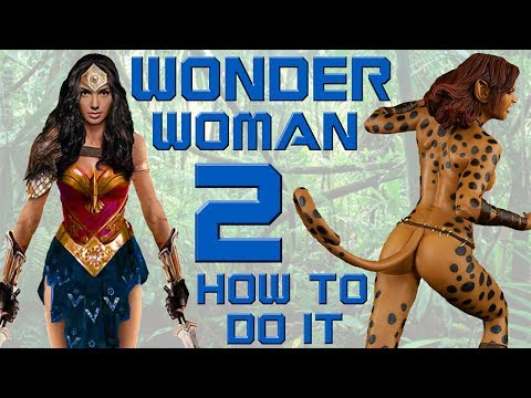 Wonder Woman 2 - How to do it!
