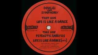 dougal and symphony - life is like a dance