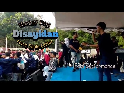 Disayidan-Shaggy Dog (Live Concert)