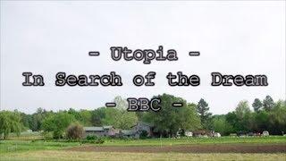 Utopia  - In Search of the Dream- Twin Oaks Community  - BBC