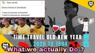 Time Travel vethanaigal 2020 1994 PoonaMeesa newyear funnytamil