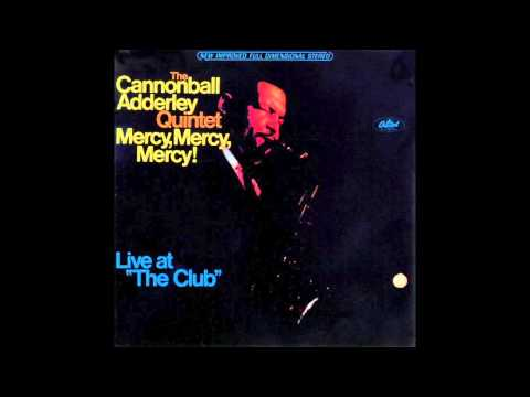 Mercy, Mercy, Mercy! - Cannonball Adderley (1966)  (HD Quality)