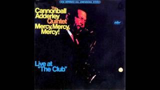 Mercy, Mercy, Mercy! - Cannonball Adderley (1966)