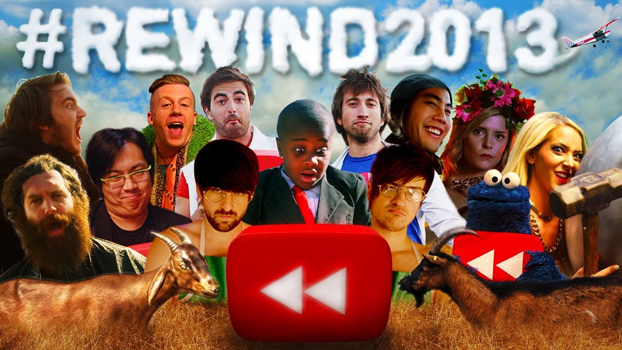 Youtube Rewind What Does 2013 Say Youtube