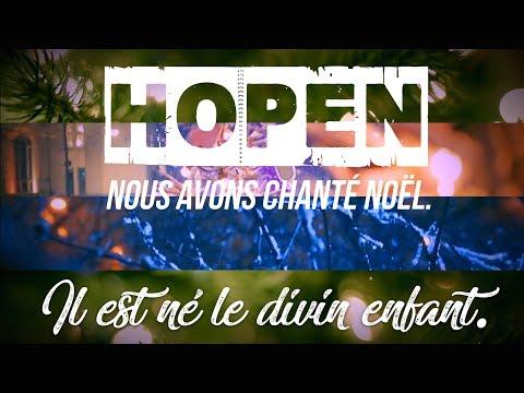 Hopen - Il est né le divin enfant [Officiel]