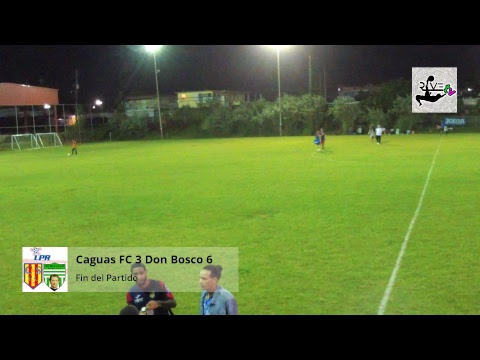 Liga LPR: Caguas FC vs Don Bosco FC